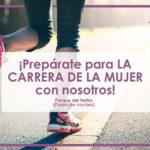 Como entrenarse para la Carrera de la Mujer 2017