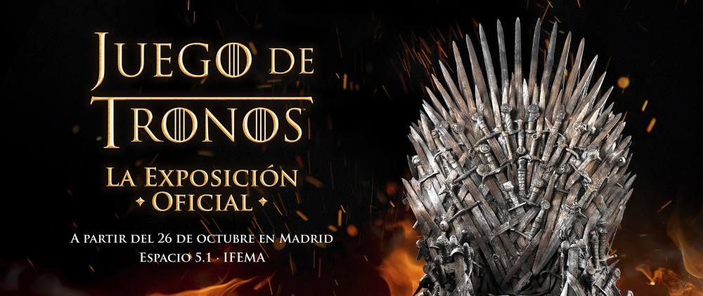 Juego de Tronos: La Exposición Oficial en Madrid