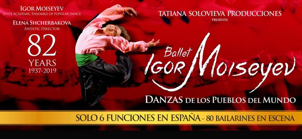 El Ballet de Igor Moiseyev la ocasión perfecta para enamoraros del arte y la danza